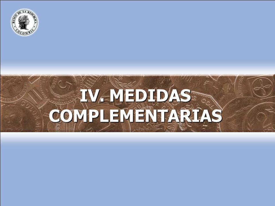 IV. MEDIDAS COMPLEMENTARIAS