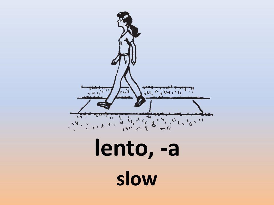 lento, -a slow