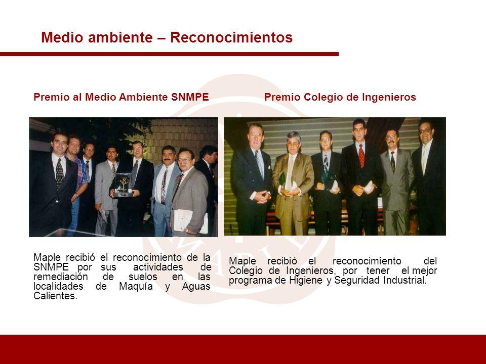 Medio ambiente – Reconocimientos Maple recibió el reconocimiento de la SNMPE por sus actividades de remediación de suelos en las localidades de Maquía
