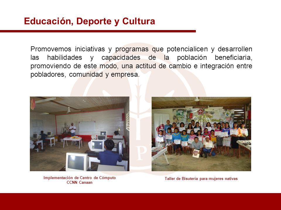 Educación, Deporte y Cultura Promovemos iniciativas y programas que potencialicen y desarrollen las habilidades y capacidades de la población benefici