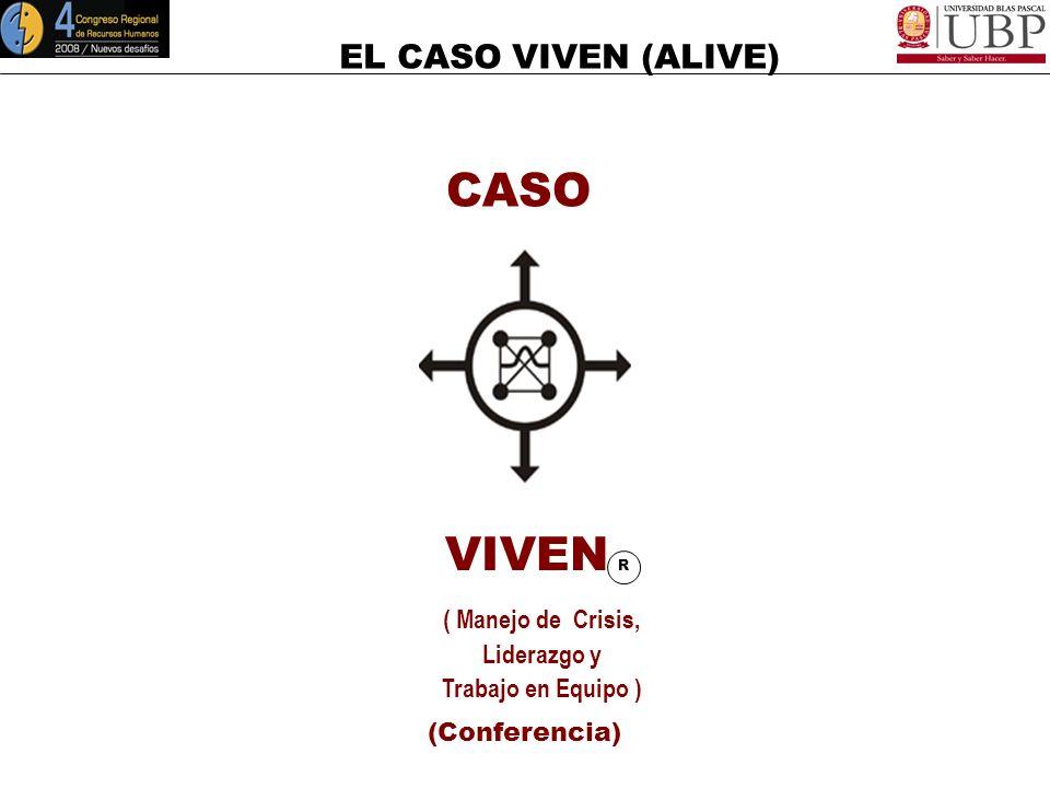 EL CASO VIVEN (ALIVE) 15 de Mayo de 2008