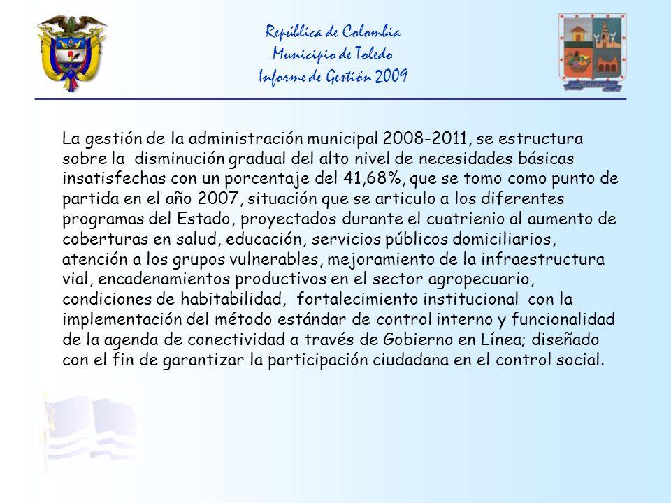 República de Colombia Municipio de Toledo Informe de Gestión 2009 MUJER CABEZA DE FAMILIA: Implementación con equipos básicos de panadería, con destino al apoyo de alternativas productivas empresariales, ejecutado por la Asociación de Mujeres del sector el Buen Pastor de la vereda Ima.