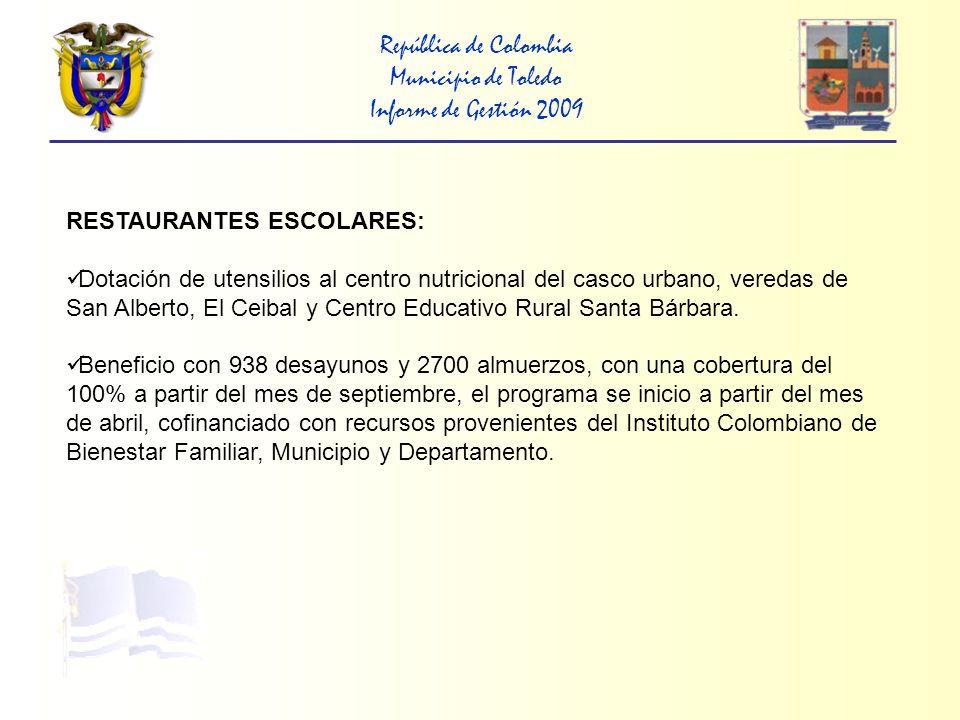 República de Colombia Municipio de Toledo Informe de Gestión 2009 PREVENCIÓN Y ATENCIÓN DE DESASTRES Atención de emergencias en las veredas Hatos Bajo, El Naranjo, el Limoncito y Casco Urbano, asistiendo a 20 familias.