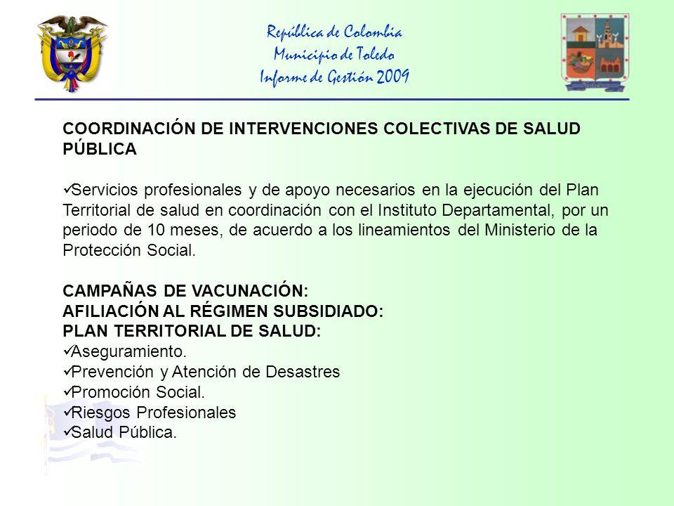República de Colombia Municipio de Toledo Informe de Gestión 2009 FAMILIAS EN ACCIÓN: Apoyo logístico de la jornada de nuevas inscripciones del programa presidencial familias en acción, ampliando la cobertura a 300 familias, con un consolidado total de 1556 familias en el año 2009.
