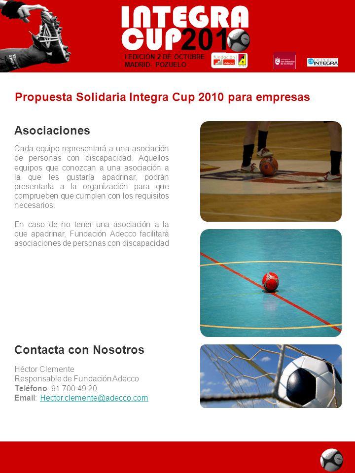 I EDICIÓN 2 DE OCTUBRE MADRID- POZUELO Asociaciones Cada equipo representará a una asociación de personas con discapacidad. Aquellos equipos que conoz