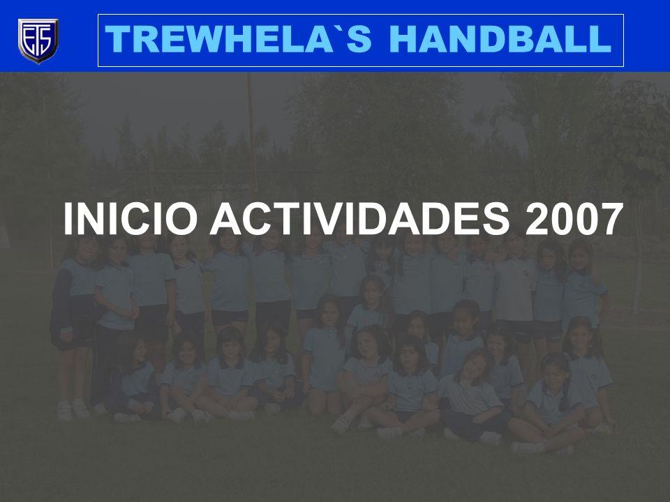 TREWHELA`S HANDBALL INICIO ACTIVIDADES 2007