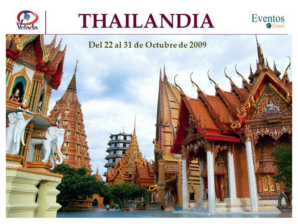 THAILANDIA Del 22 al 31 de Octubre de 2009