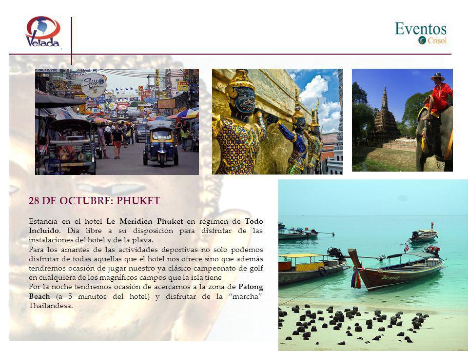 28 DE OCTUBRE: PHUKET Estancia en el hotel Le Meridien Phuket en régimen de Todo Incluido.