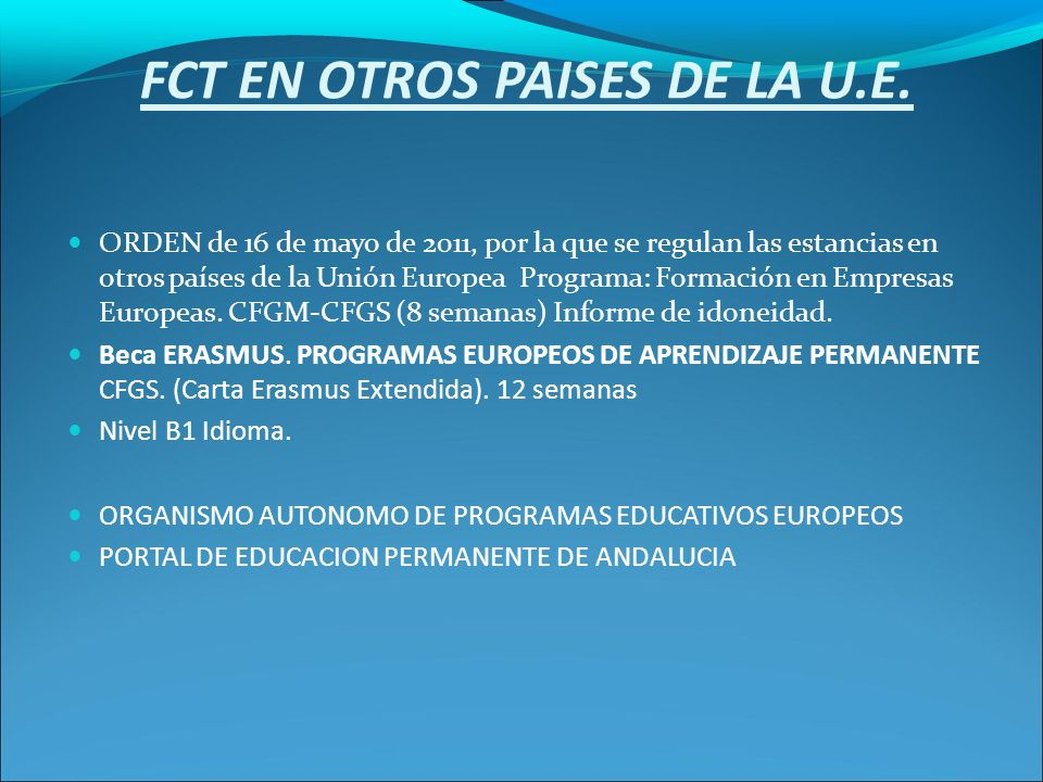 FCT EN OTROS PAISES DE LA U.E.