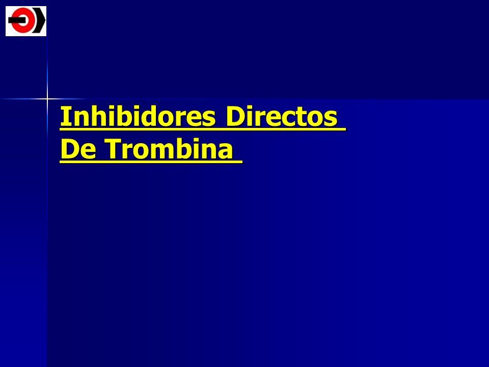 Inhibidores Directos De Trombina