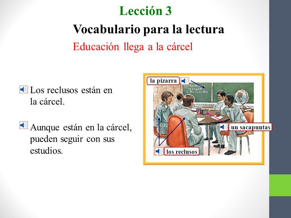 Pareen. Lección 3 c a b 1. ___encabezar 2. ___realizar 3. ___ubicarse a. hacer b. situarse c. ir al frente