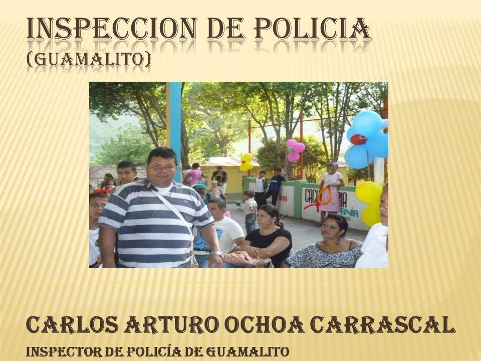 CARLOS ARTURO OCHOA CARRASCAL Inspector de Policía de Guamalito