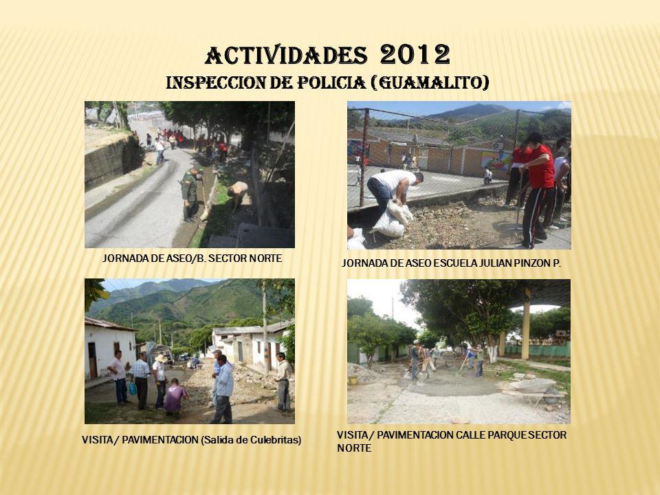 ACTIVIDADES 2012 INSPECCION DE POLICIA (Guamalito) JORNADA DE ASEO/B.
