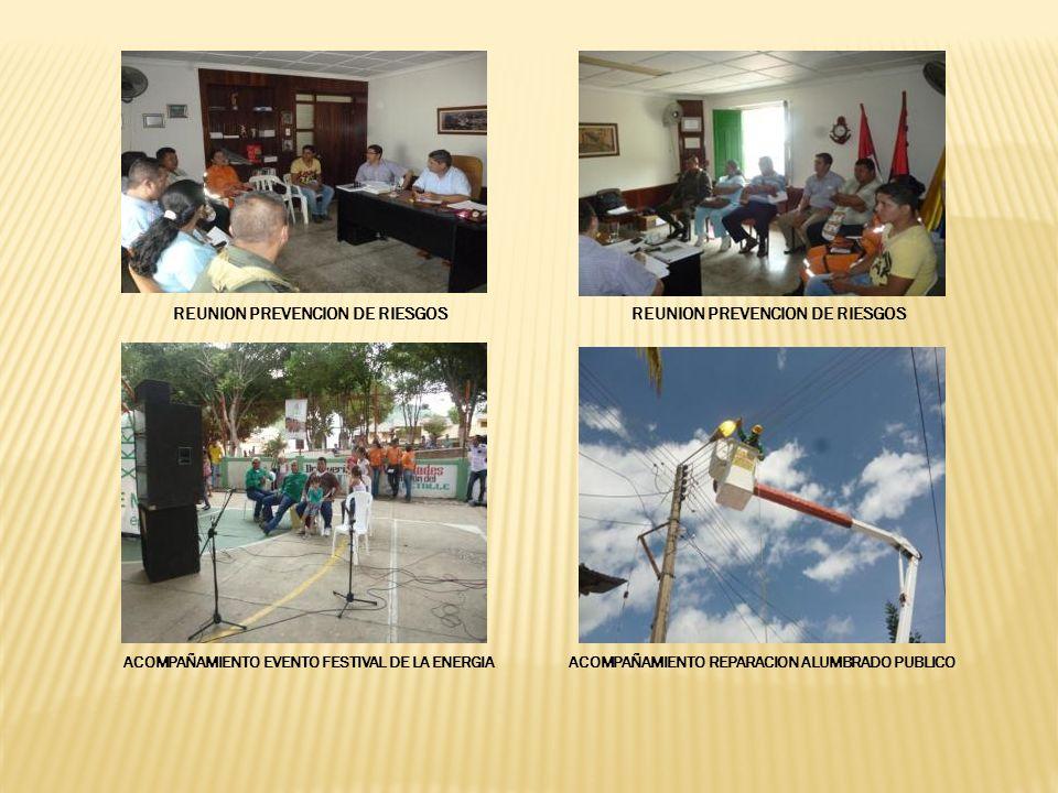 REUNION PREVENCION DE RIESGOS ACOMPAÑAMIENTO EVENTO FESTIVAL DE LA ENERGIAACOMPAÑAMIENTO REPARACION ALUMBRADO PUBLICO REUNION PREVENCION DE RIESGOS