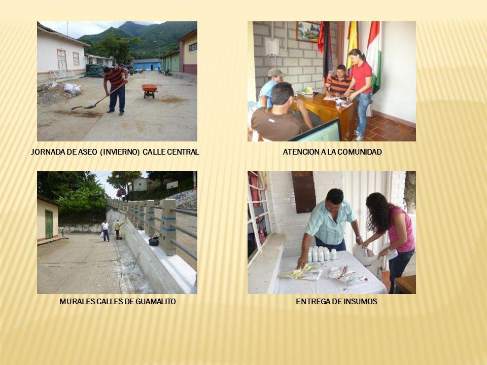 JORNADA DE ASEO (INVIERNO) CALLE CENTRALATENCION A LA COMUNIDAD MURALES CALLES DE GUAMALITO ENTREGA DE INSUMOS