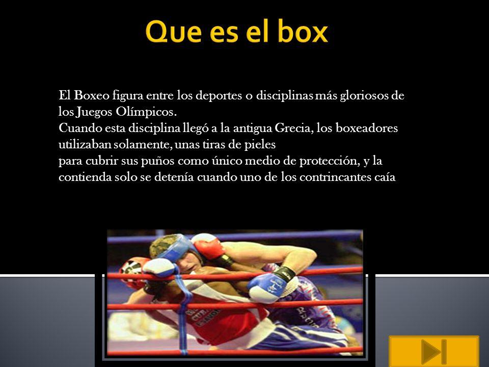 El Boxeo figura entre los deportes o disciplinas más gloriosos de los Juegos Olímpicos. Cuando esta disciplina llegó a la antigua Grecia, los boxeador