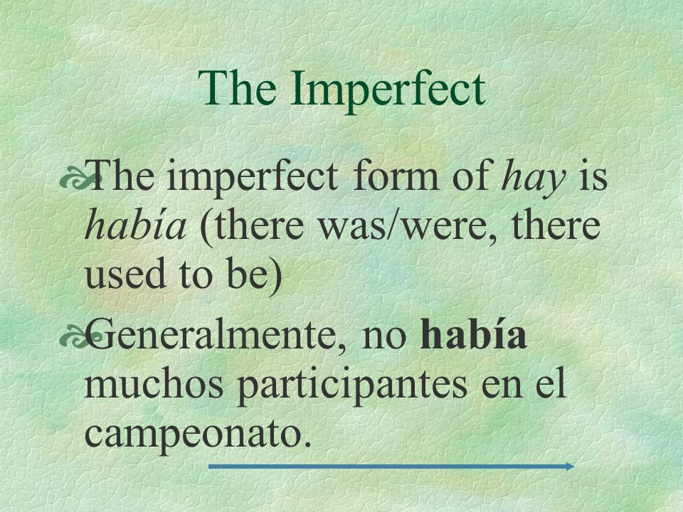 The Imperfect There are three irregular verbs in the imperfect. The verbs IR, SER, and VER.