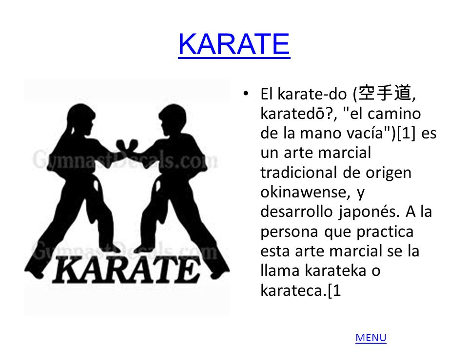 KARATE El karate-do (, karatedō?,