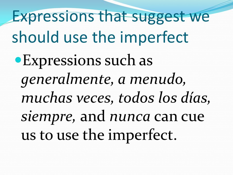The Imperfect-irregular verbs There are three irregular verbs in the imperfect.