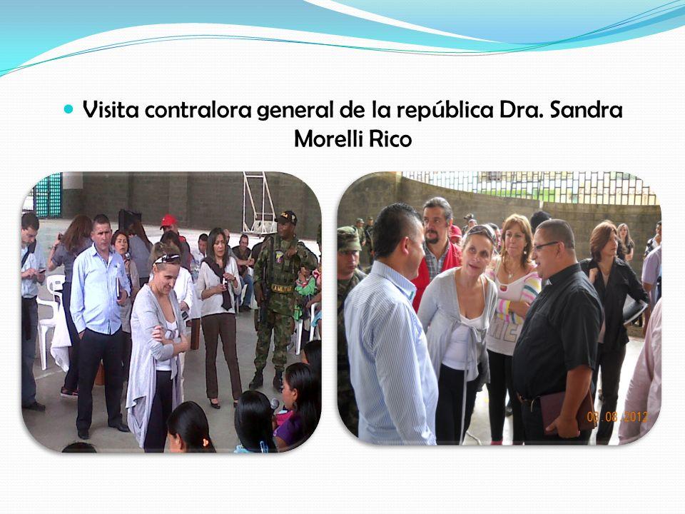 Visita contralora general de la república Dra. Sandra Morelli Rico