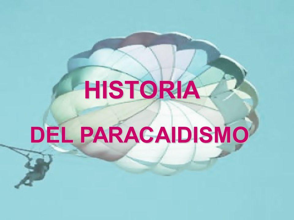 HISTORIA DEL PARACAIDISMO