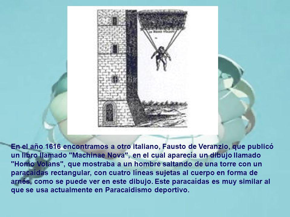 En el año 1616 encontramos a otro italiano, Fausto de Veranzio, que publicó un libro llamado