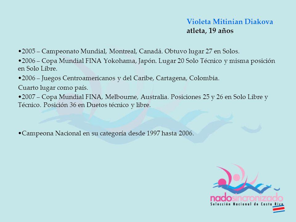 2005 – Campeonato Mundial, Montreal, Canadá. Obtuvo lugar 27 en Solos. 2006 – Copa Mundial FINA Yokohama, Japón. Lugar 20 Solo Técnico y misma posició