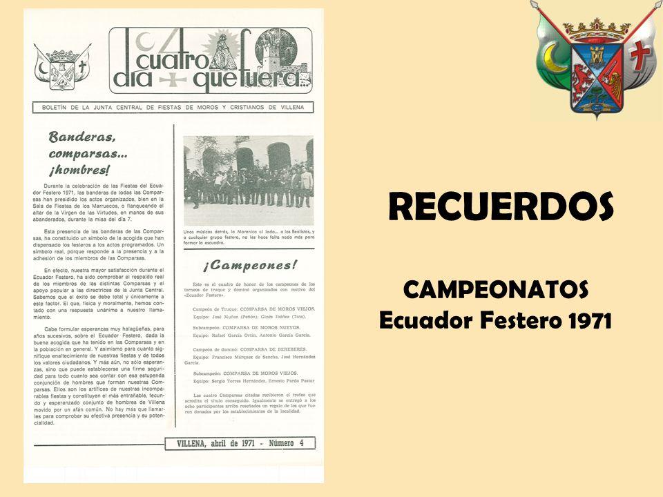 CAMPEONATOS Ecuador Festero 1971 RECUERDOS