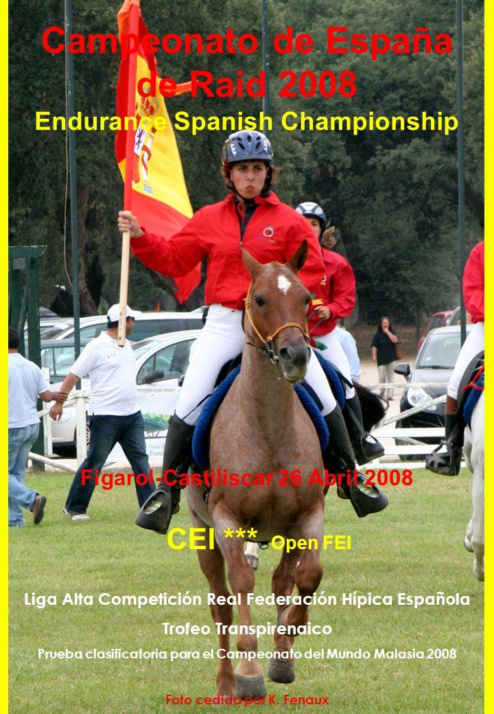 Campeonato de España de Raid 2008 Endurance Spanish Championship Figarol-Castiliscar 26 Abril 2008 Liga Alta Competición Real Federación Hípica Españo