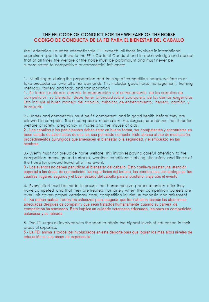 THE FEI CODE OF CONDUCT FOR THE WELFARE OF THE HORSE CODIGO DE CONDUCTA DE LA FEI PARA EL BIENESTAR DEL CABALLO The Federation Equestre Internationale