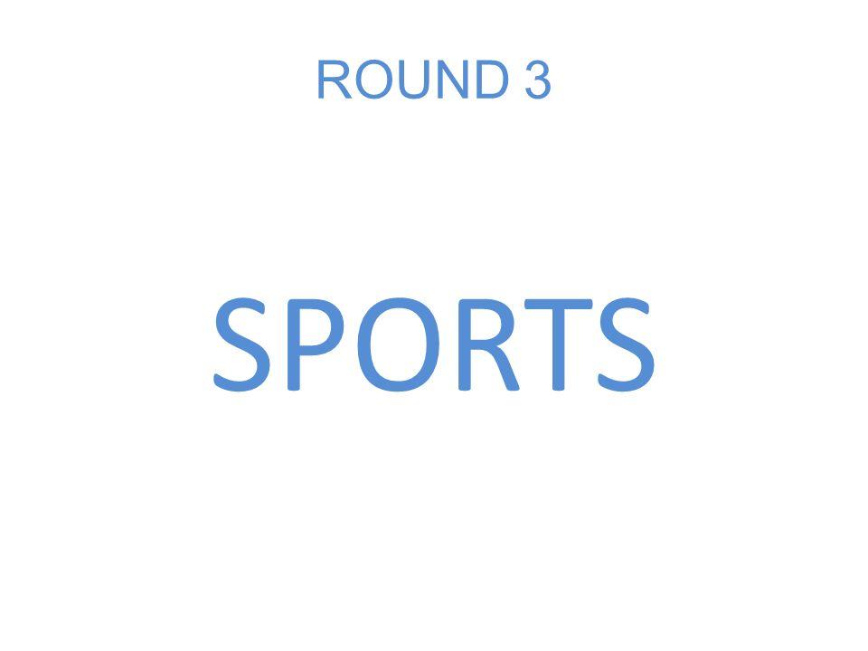 ROUND 3 SPORTS