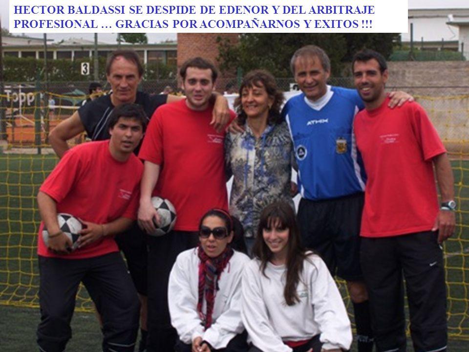 HECTOR BALDASSI SE DESPIDE DE EDENOR Y DEL ARBITRAJE PROFESIONAL … GRACIAS POR ACOMPAÑARNOS Y EXITOS !!!