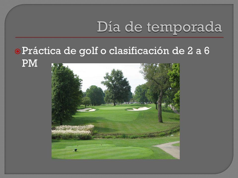 Práctica de golf o clasificación de 2 a 6 PM