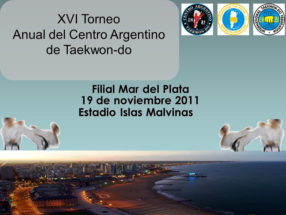 Por intermedio de la presente, tenemos el agrado de invitarlo a usted y a sus alumnos, a participar del Torneo Anual del Centro Argentino de Taekwon-do (Filial Mar del Plata) en su 16º edición.