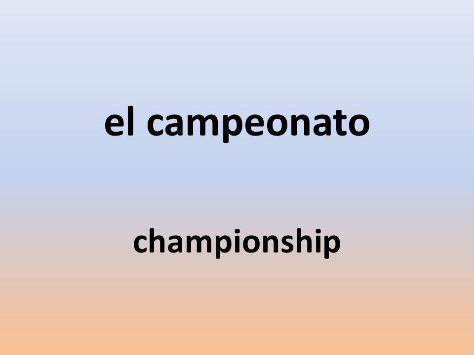 el campeonato championship