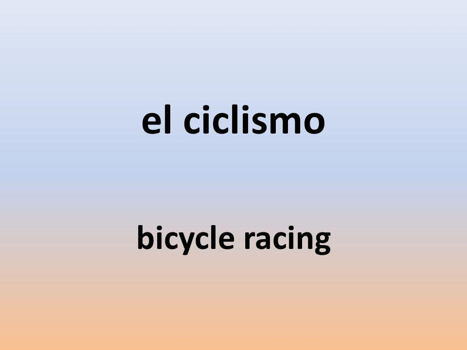 el ciclismo bicycle racing