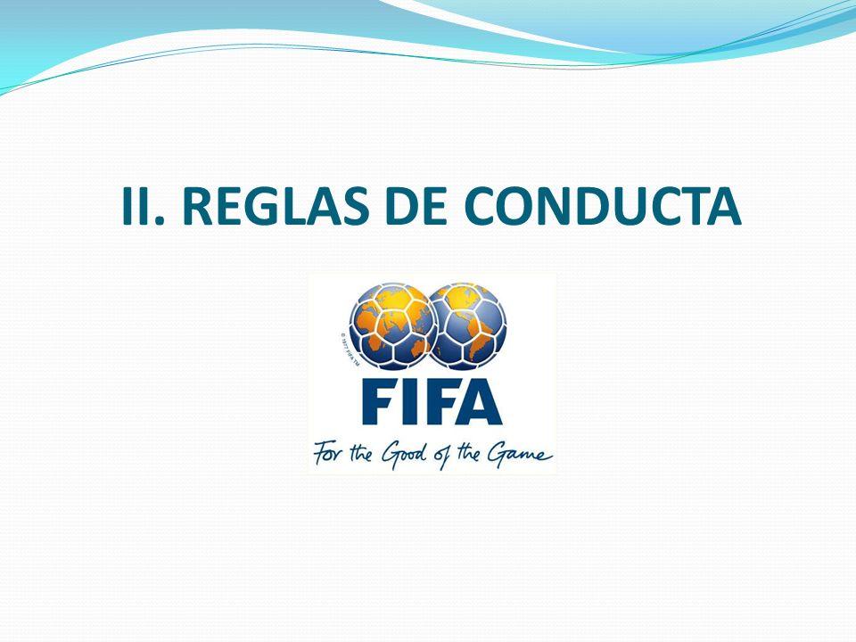 II. REGLAS DE CONDUCTA