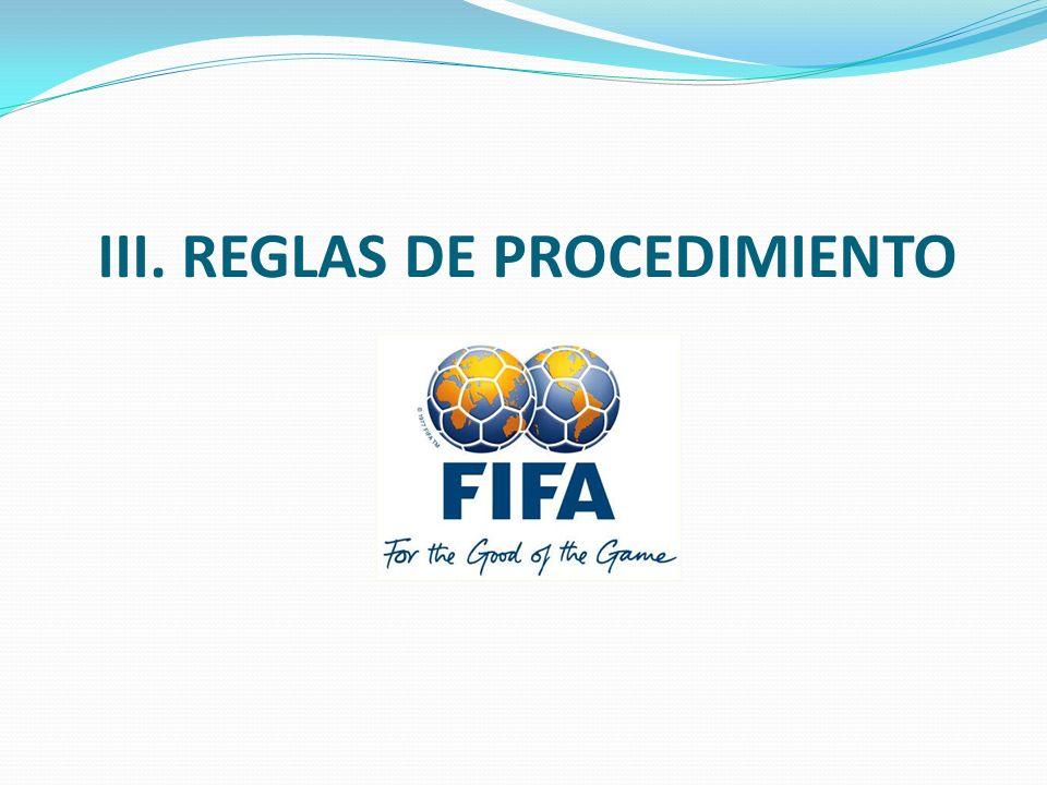III. REGLAS DE PROCEDIMIENTO
