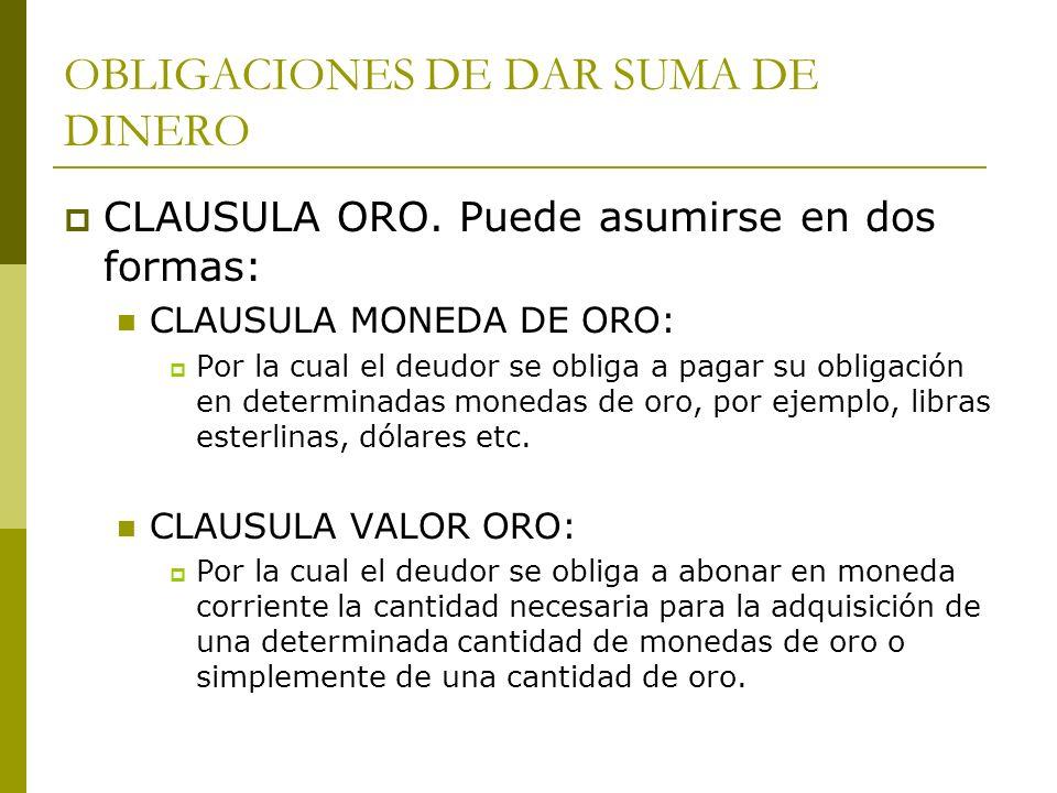 OBLIGACIONES DE DAR SUMA DE DINERO INTERESES: CLASIFICACION: INTERESES COMPENSATORIOS INTERESES MORATORIOS INTERESES PUNITORIOS
