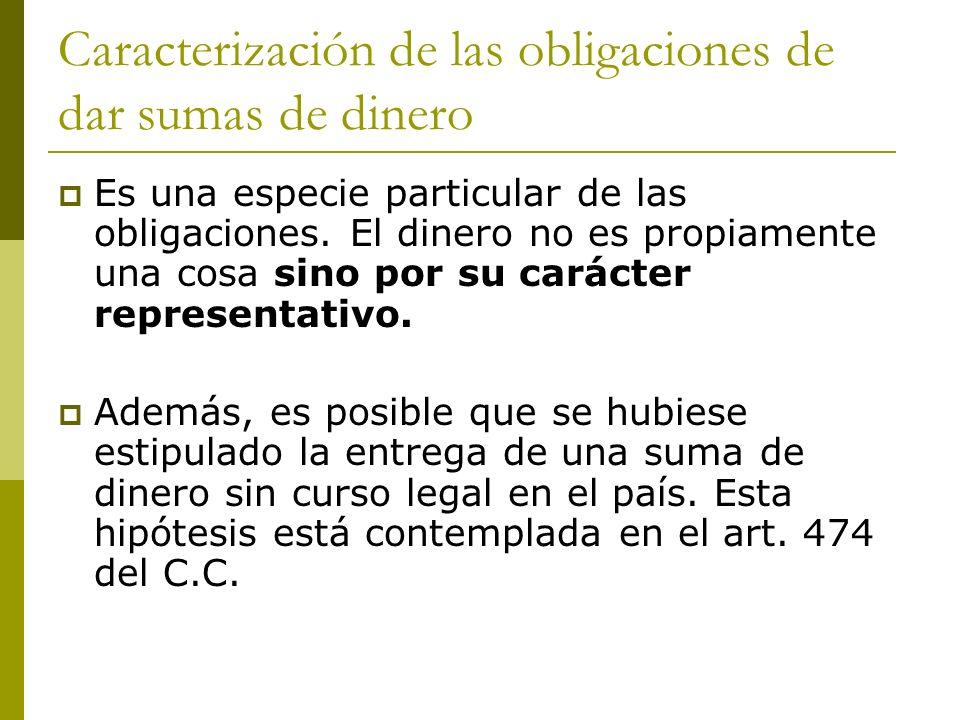 OBLIGACIONES DE DAR SUMA DE DINERO El DINERO.Concepto: Dinero: La maneda corriente.