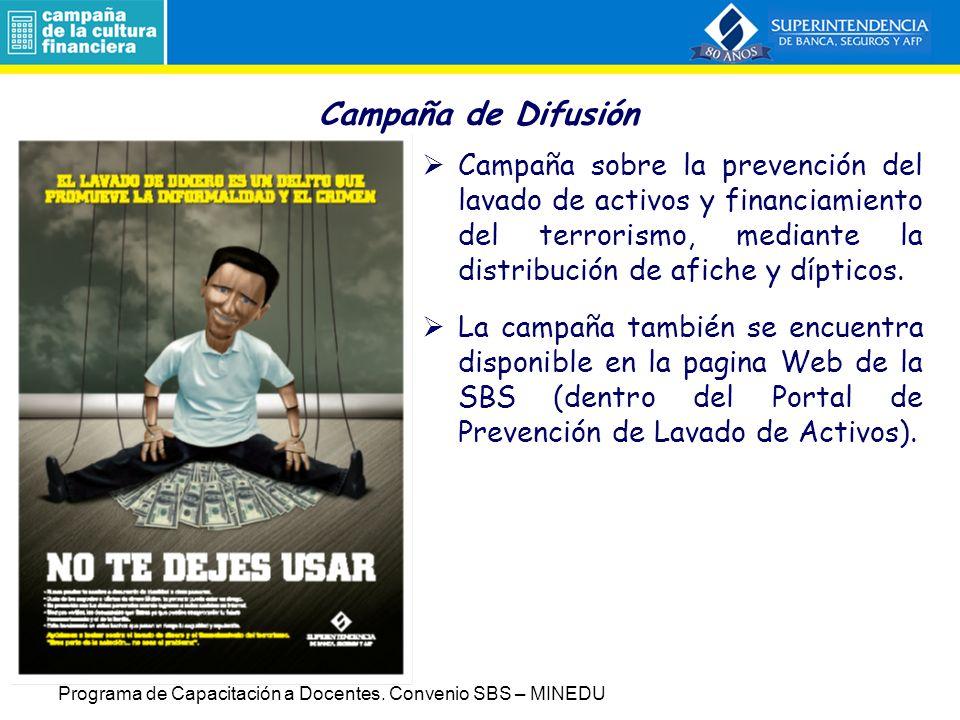 Campaña de Difusión Campaña sobre la prevención del lavado de activos y financiamiento del terrorismo, mediante la distribución de afiche y dípticos.