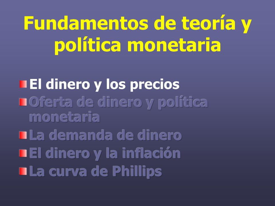 La oferta monetaria y los bancos...