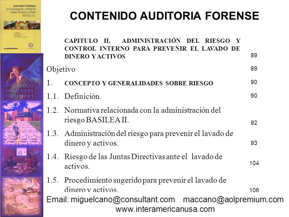 CAPITULO II. ADMINISTRACIÓN DEL RIESGO Y CONTROL INTERNO PARA PREVENIR EL LAVADO DE DINERO Y ACTIVOS Objetivo 1. CONCEPTO Y GENERALIDADES SOBRE RIESGO
