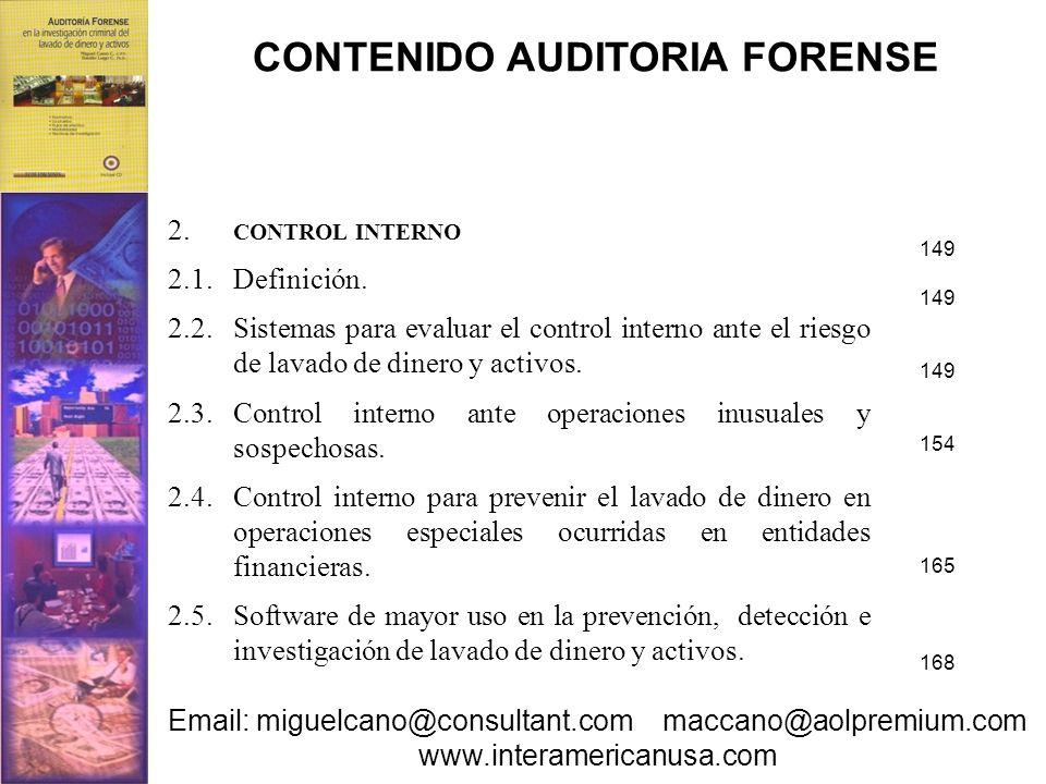 2. CONTROL INTERNO 2.1.Definición. 2.2.Sistemas para evaluar el control interno ante el riesgo de lavado de dinero y activos. 2.3.Control interno ante