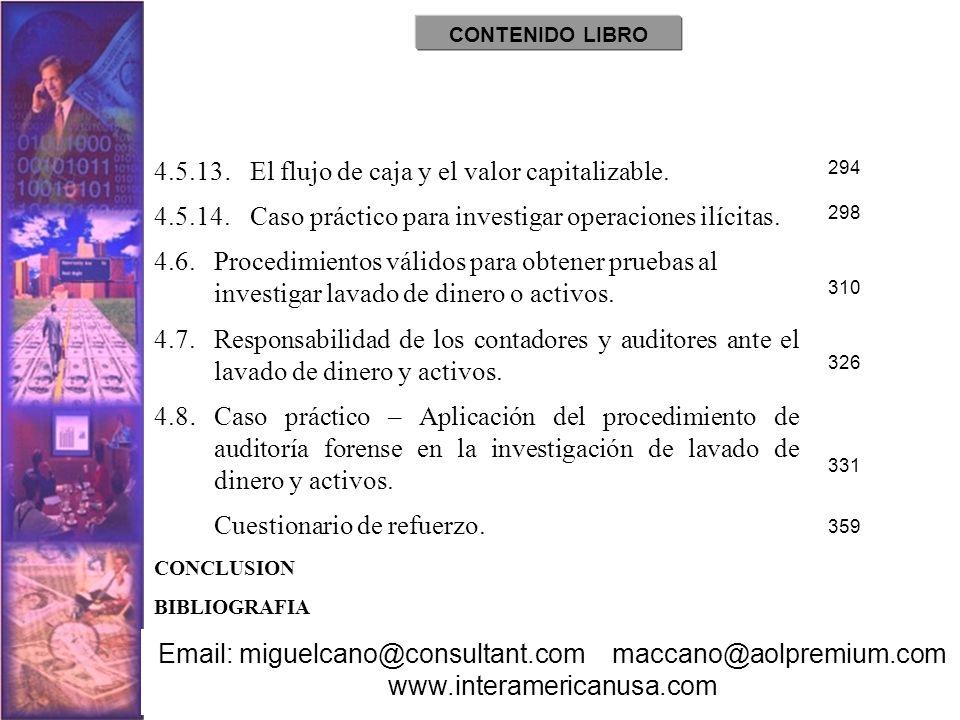 4.5.13. El flujo de caja y el valor capitalizable. 4.5.14.Caso práctico para investigar operaciones ilícitas. 4.6.Procedimientos válidos para obtener