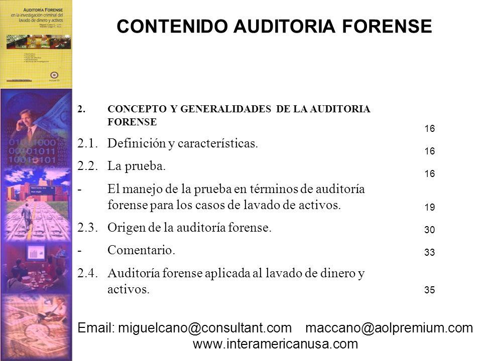2.CONCEPTO Y GENERALIDADES DE LA AUDITORIA FORENSE 2.1.Definición y características. 2.2.La prueba. - El manejo de la prueba en términos de auditoría