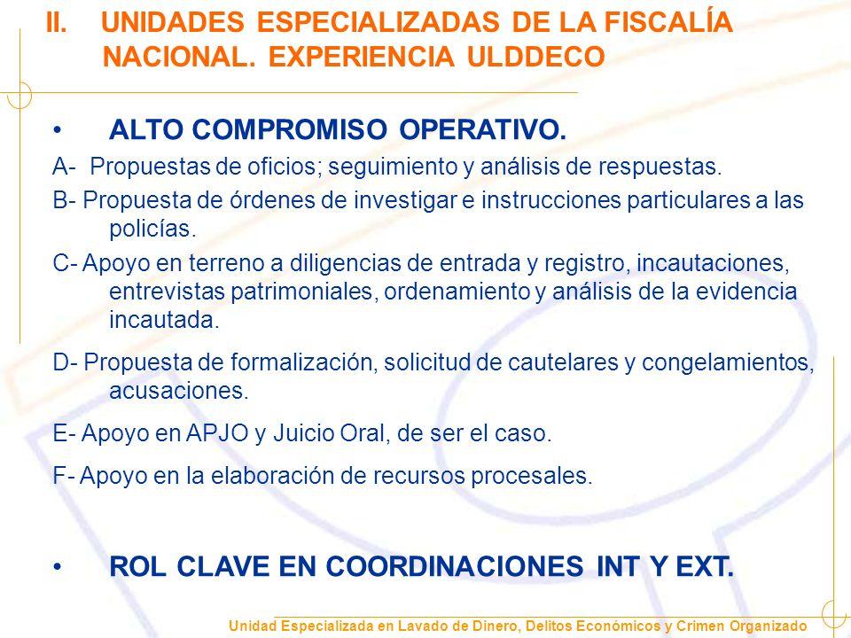 Unidad Especializada en Lavado de Dinero, Delitos Económicos y Crimen Organizado Especialización por delitos sin importar complejidad.