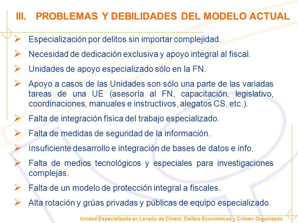Unidad Especializada en Lavado de Dinero, Delitos Económicos y Crimen Organizado Problemas logísticos en casos de envergadura.