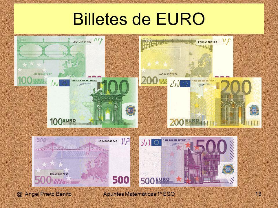 @ Angel Prieto BenitoApuntes Matemáticas 1º ESO13 Billetes de EURO