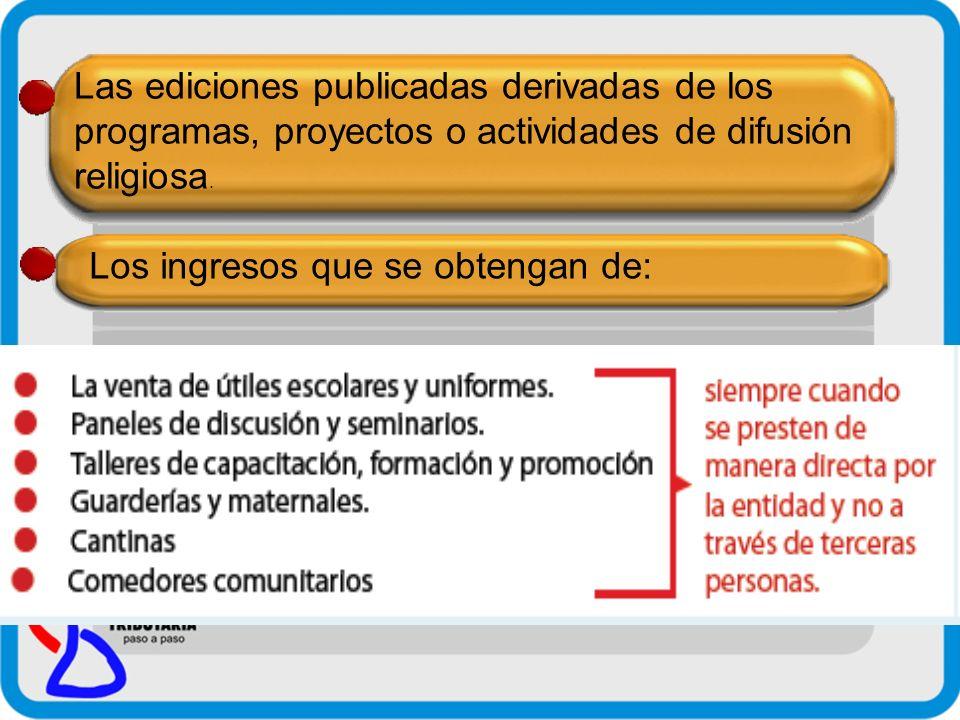 Exoneraciones a Entidades Educativas Las entidades educativas que se dediquen a la enseñanza Escolar Básica, Media, Técnica, Terciaria y Universitaria, reconocidas por el Ministerio de Educación y Cultura.